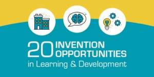 20 Invention Opportunities in Learning and Development